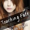 Touching Fate