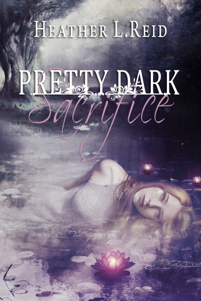 Pretty Dark Sacrifice by Heather L. Reid