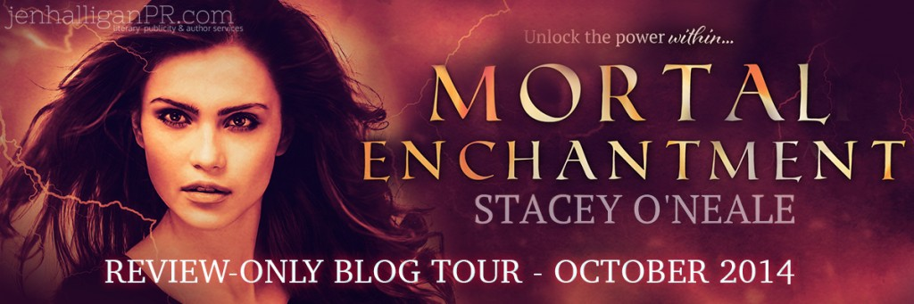 Mortal Enchantment by Stacey O'Neale - Blog Tour