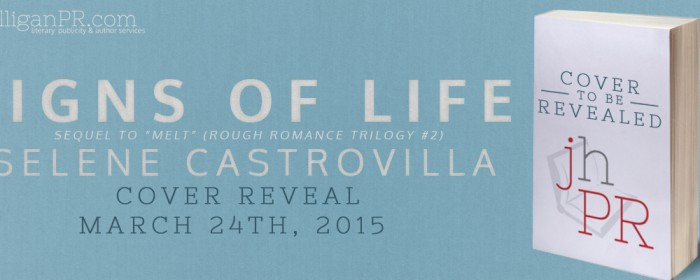 Sign Up | SIGNS OF LIFE (MELT #2) Cover Reveal