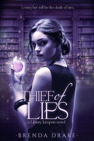 Thief of Lies (Library Jumpers #1) by Brenda Drake