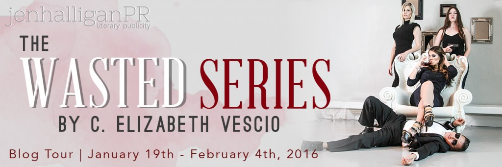 The Wasted Series by C. Elizabeth Vescio - JenHalliganPR