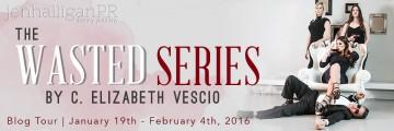 The Wasted Series by C. Elizabeth Vescio - JenHalliganPR