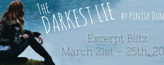 Excerpt + Giveaway | The Darkest Lie by Pintip Dunn