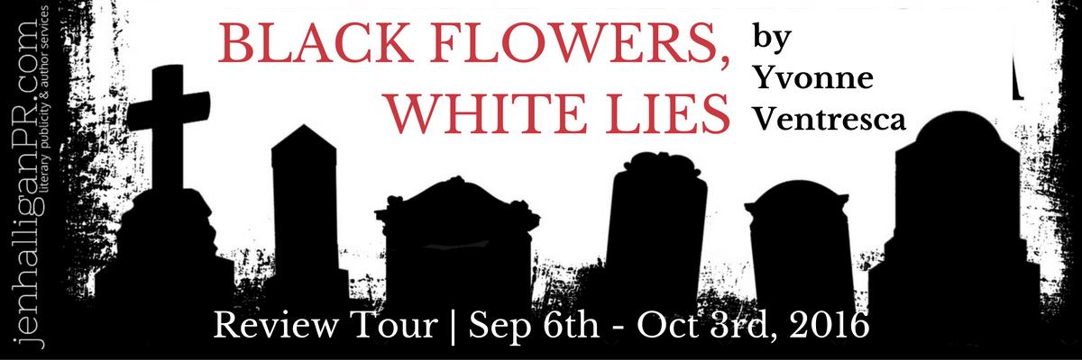 Black Flowers, White Lies Tour | JenHalliganPR.com