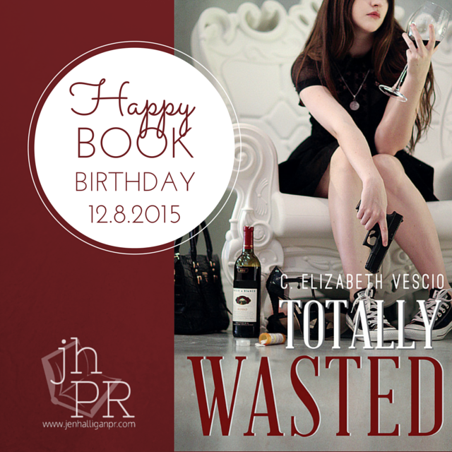Totally Wasted by C. Elizabeth Vescio