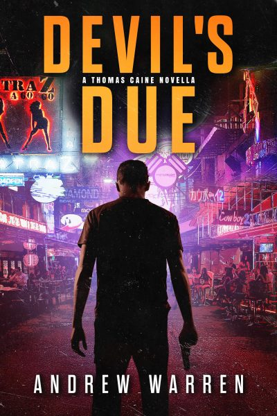 Devil's Due (Thomas Caine #1) by Andrew Warren | JenHalliganPR.com