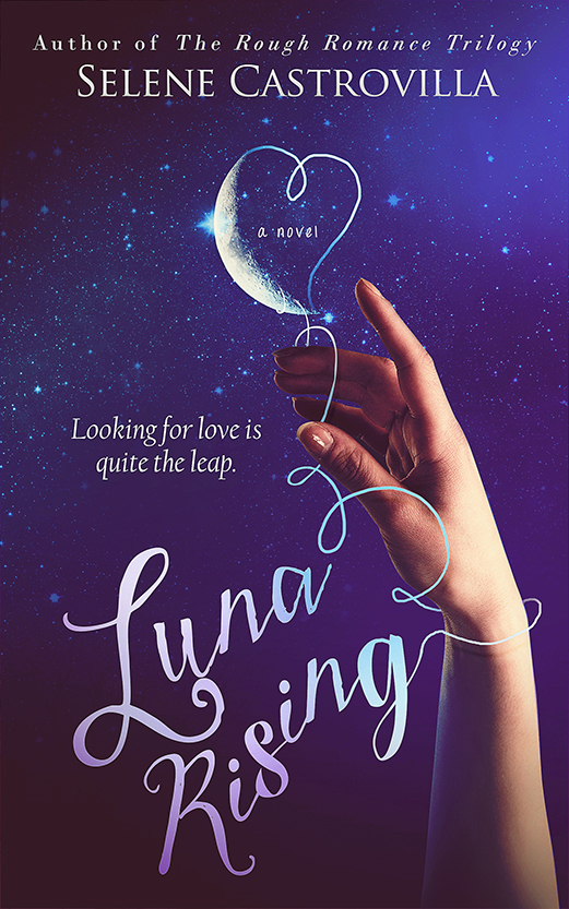 Luna Rising by Selene Castrovilla | JenHalliganPR.com