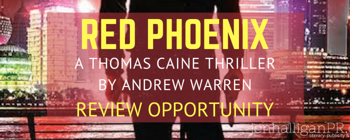 RED PHOENIX by Andrew Warren | Review Opportunity + Giveaway
