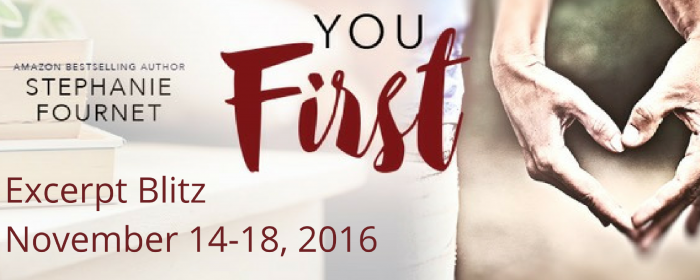 Excerpt+Giveaway | YOU FIRST by Stephanie Fournet