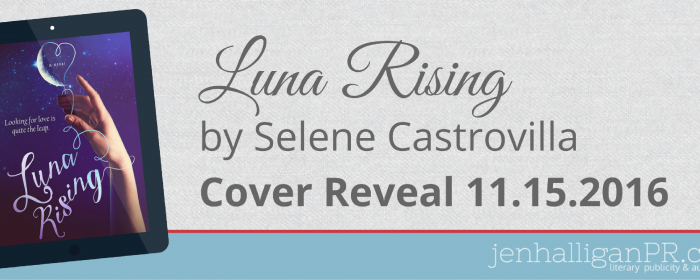 Cover Reveal+Giveaway | Luna Rising by Selene Castrovilla