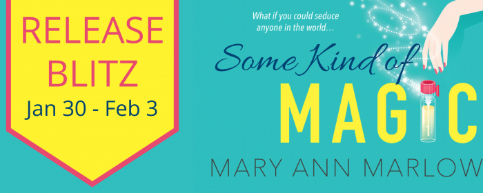 Release Blitz   SOME KIND OF MAGIC by @MaryAnnMarlowe #contemporaryromance #giveaway